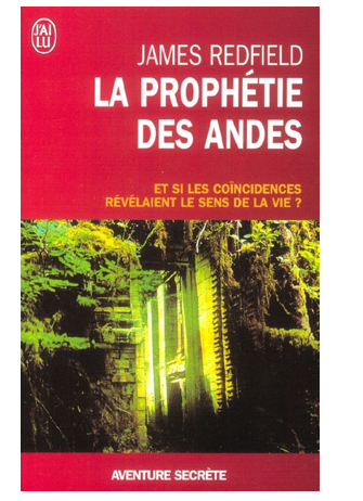 la prophécie des andes