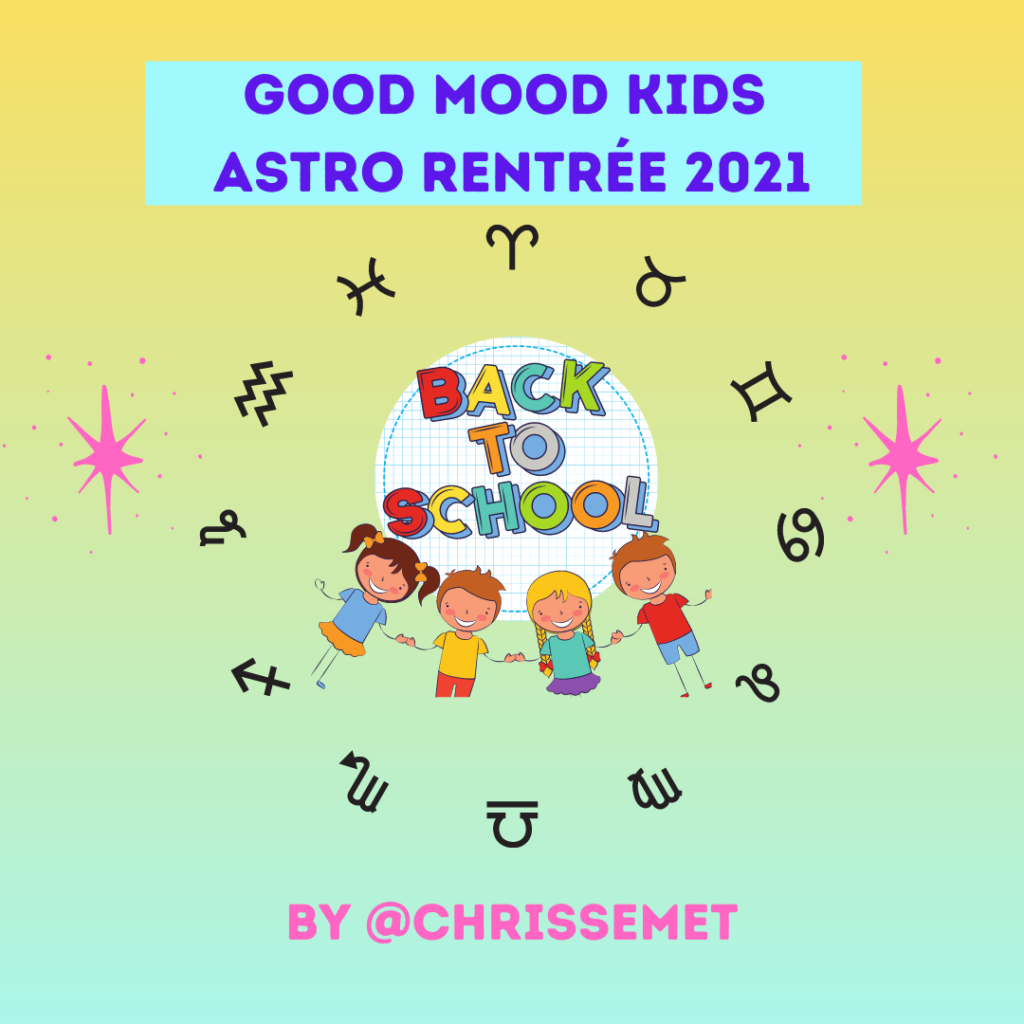 GOOD MOOD ASTRO KIDS RENTRÉE 2021